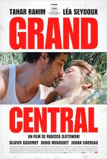 Grand Central (2013) - Movie Review