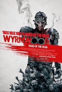 Wyrmwood: Road of the Dead (2014) - Movie Review