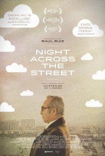 Night Across The Street (2012) - Movie Review