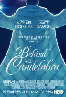 Behind The Candelabra (2013)