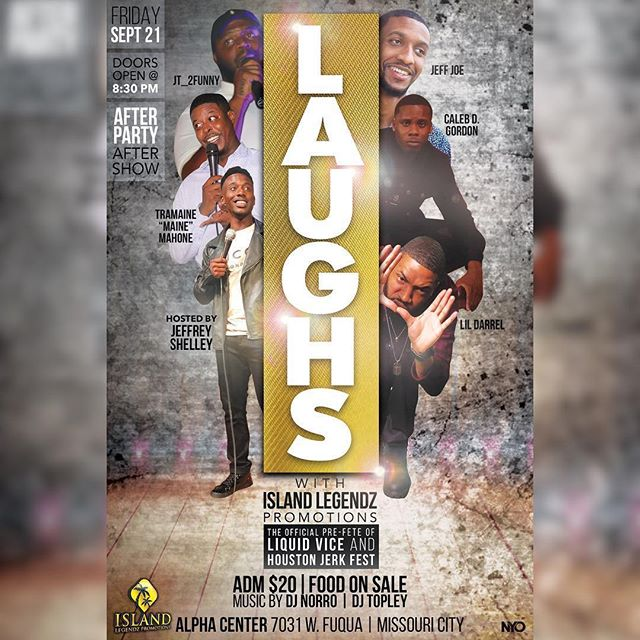 @islandlegendzpromo is bringing the #Comedic #Vibes again!!!!! On Sept 21st come out for LAUGHS😂 with #IslandlegendzPromotions at the Alpha Center in #MissouriCity Tickets are only $20!!! Follow @islandlegendzpromo for more info 🔊🔊🔊
