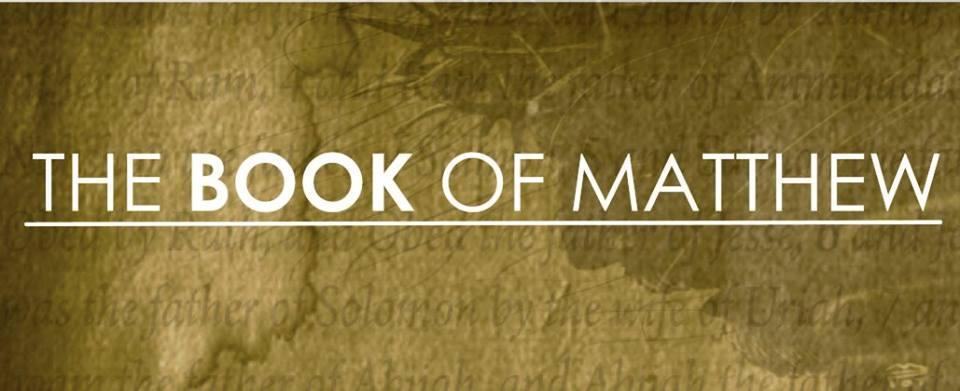 The Book of Matthew Pt II