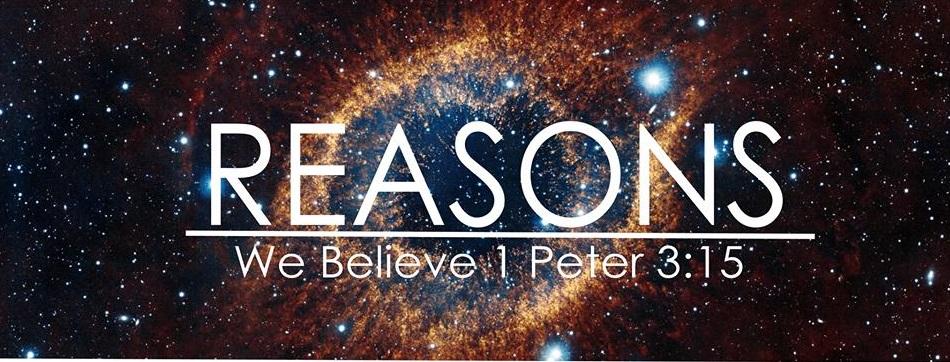 Reasons We Believe