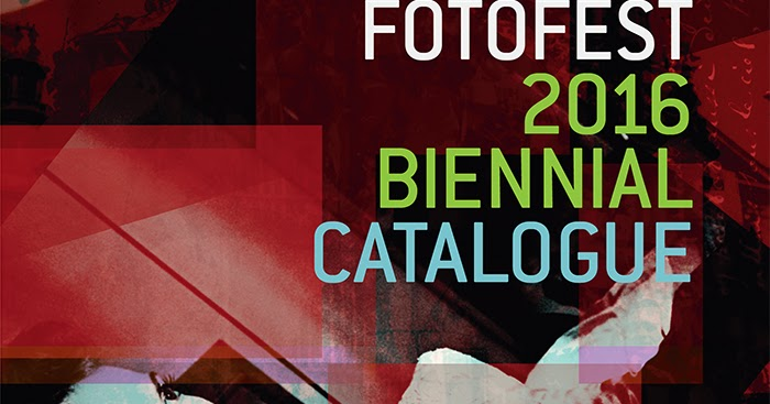 FotoFest 2016 Biennial Catalogue