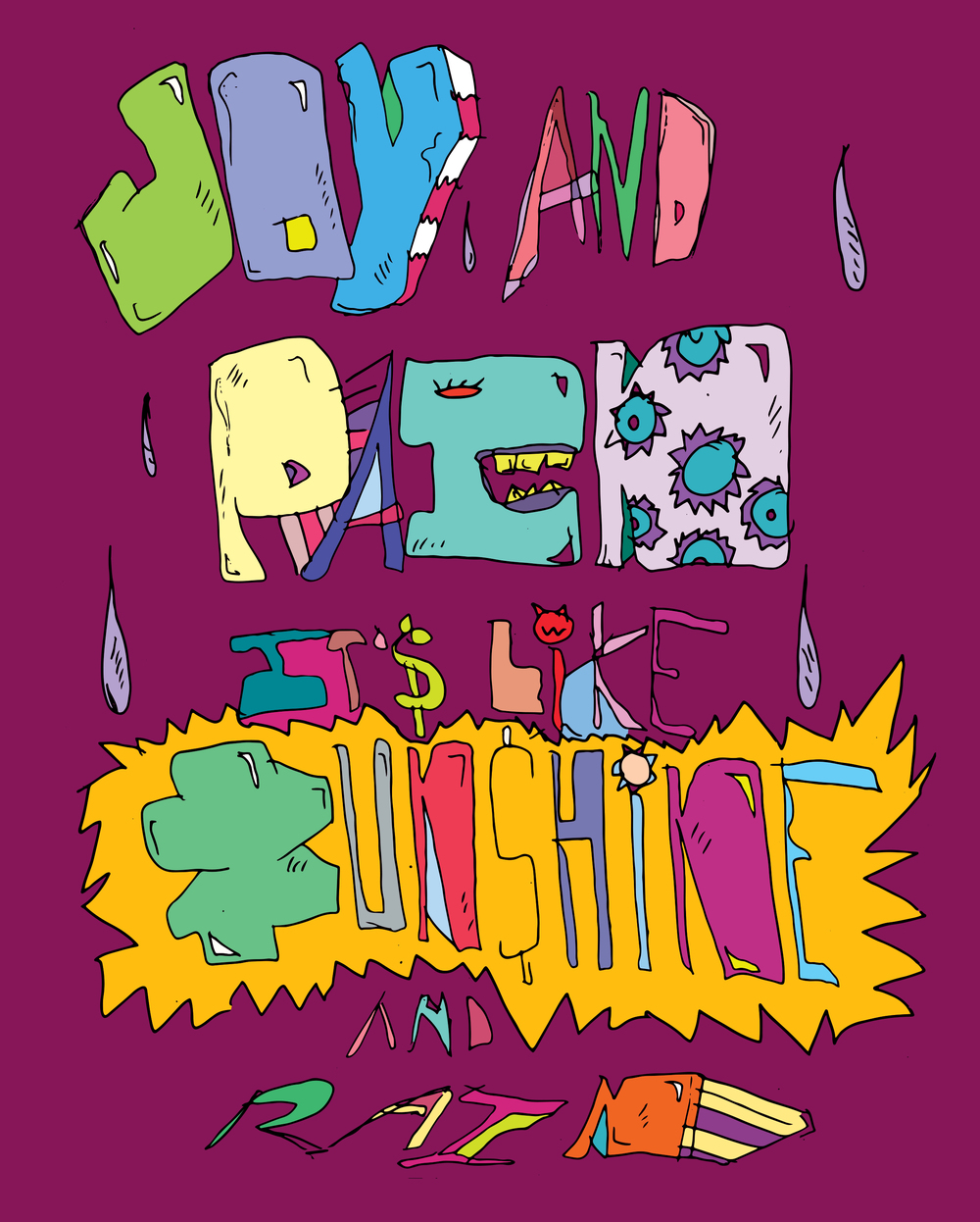 Joy & Pain.  Mike Reesé