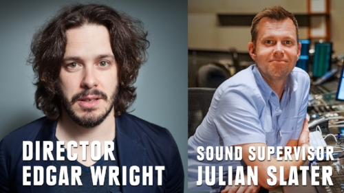 The dynamic British duo of director Edgar Wright and soundman Julian Slater.