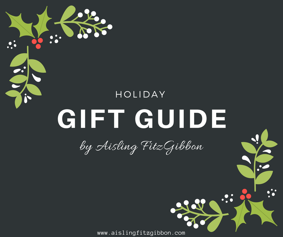 Holiday Gift Guide by Aisling 2017.png