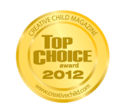 Creative Child Magazine Top Choice Award 2012
