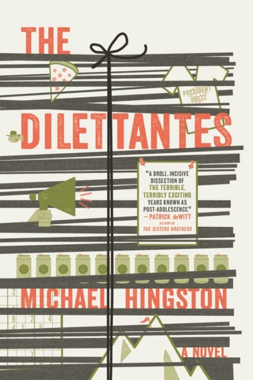 The Dilettantes - A campus novel for the 21st century. (Freehand, 2013)