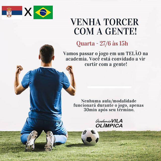 BRASIL X Sérvia - Venha torcer com a gente!  #VaiBrasil #VaiTerPipoca #VemPraVila
