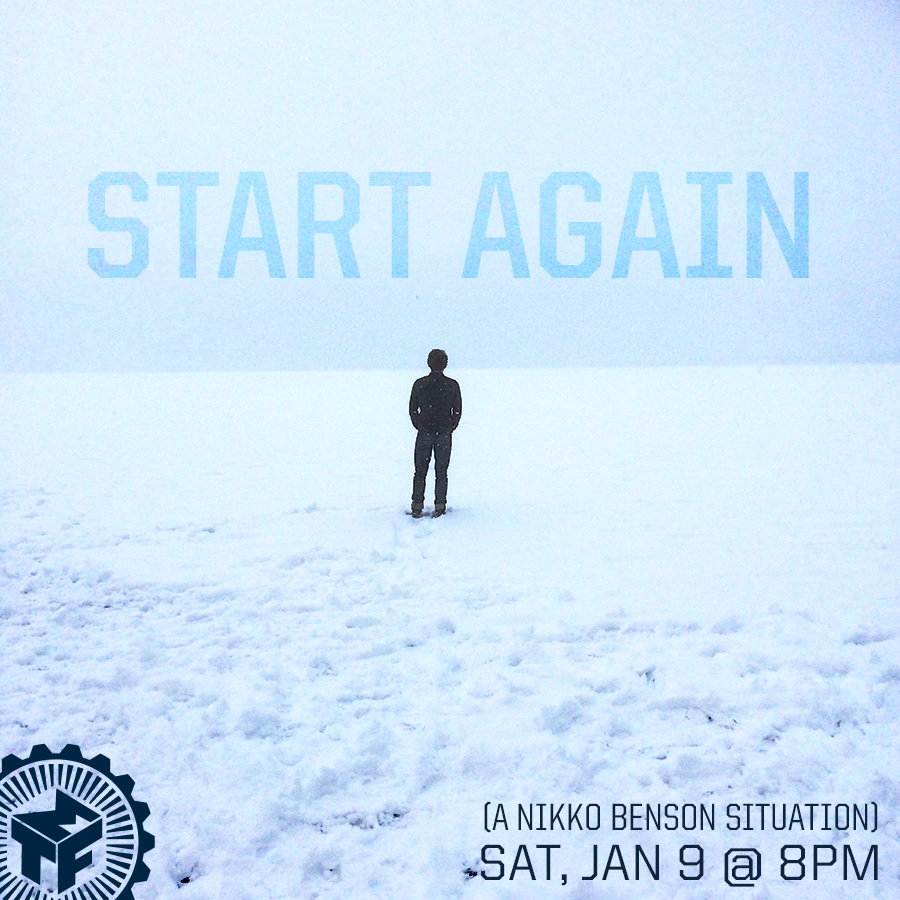 Start Again (A Nikko Benson Situation)