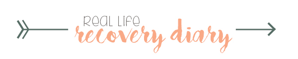 real life recovery diary
