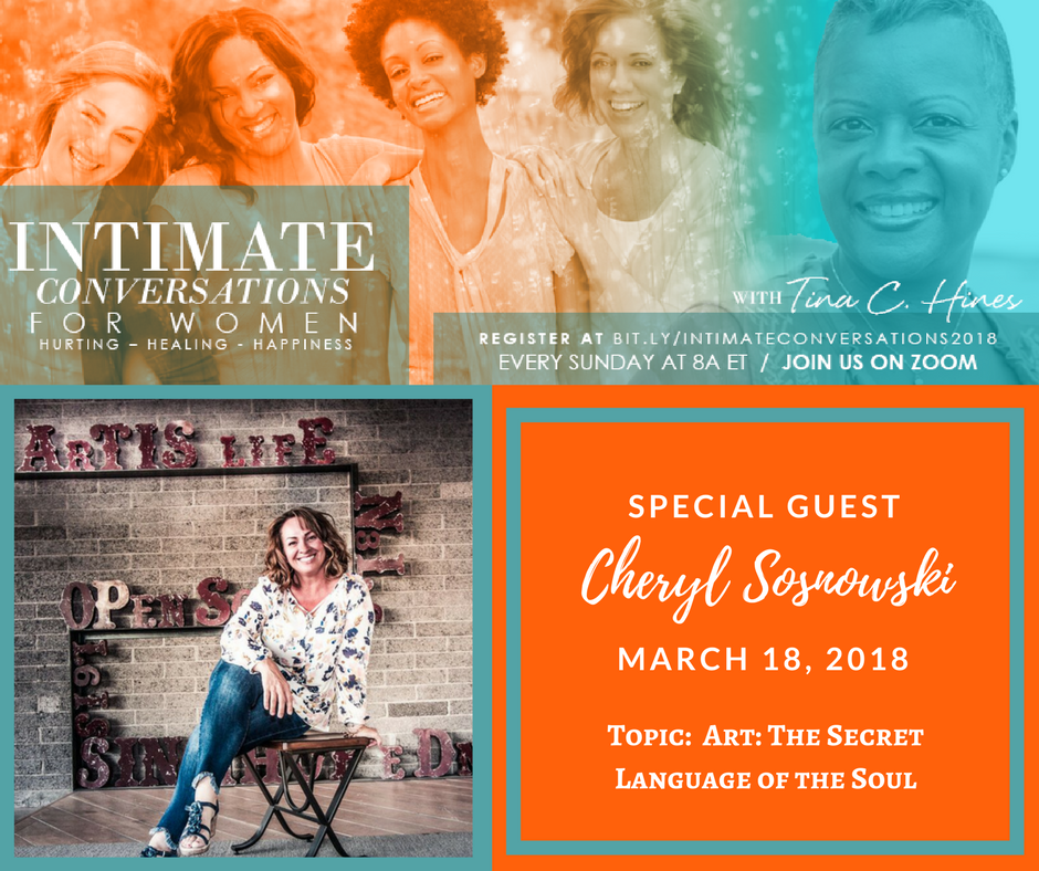 Special Guest, Cheryl Sosnowski with Tina Hines on Intimate Conversations.