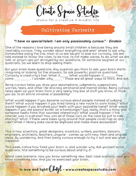 Cultivating Curiosity - this week's mindfulness practice from Cheryl Sosnowski at createspacestudio.com