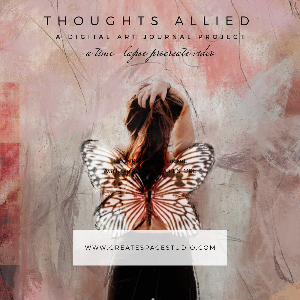 Thoughs allied - a digital art journaling project by Cheryl Sosnowski of createspacestudio.com