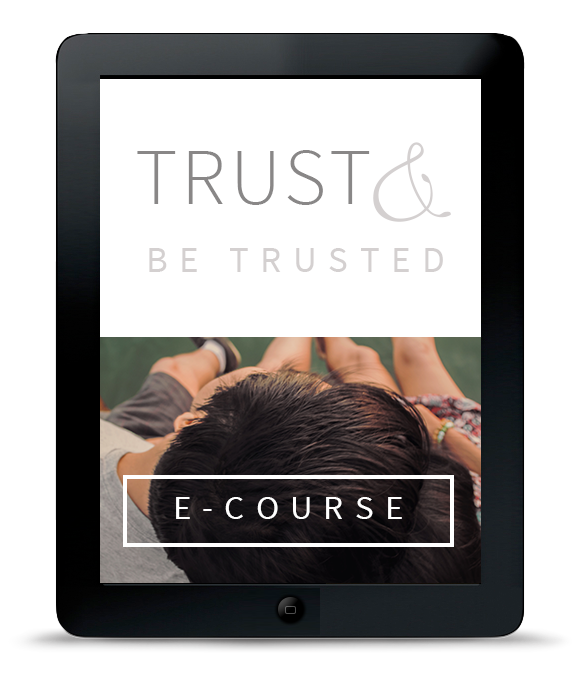 trust in relationships | trust issues trust class online | trust ecourse