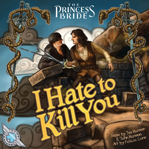 Princess Bride: I Hate to Kill You