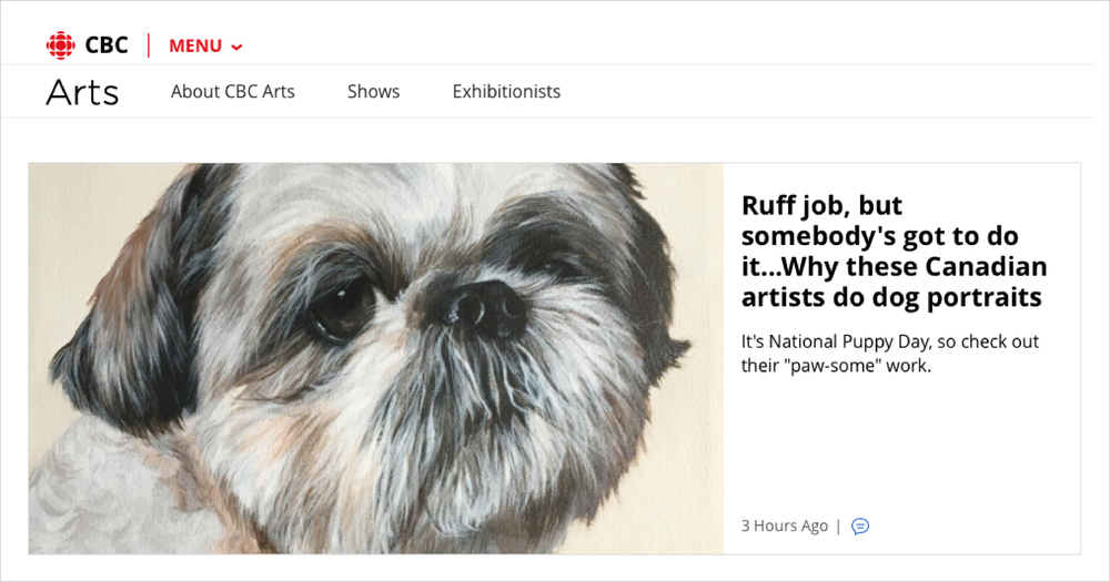 CBC Arts | March 23, 2018 |   Ruff job, but somebody's got to do it....Why these Canadian artists do dog portraits   by Leah Collins