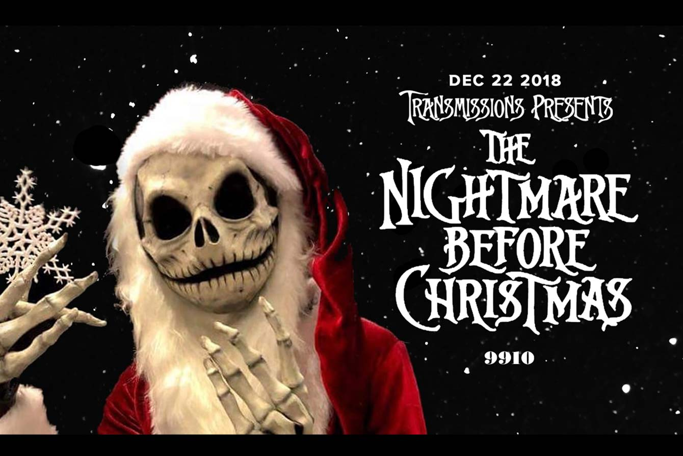 Transmission Presents: The Nightmare Before Christmas — 99ten