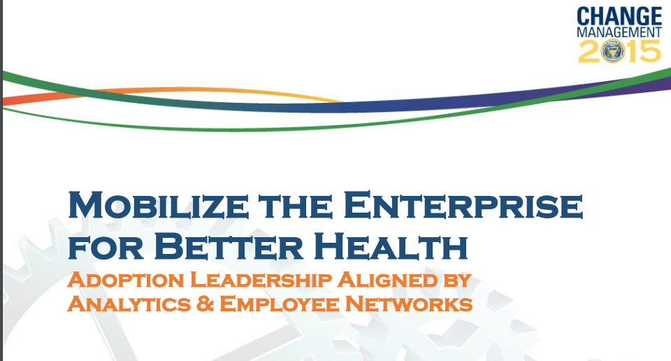 Mobilize the Enterprise for Better Health
