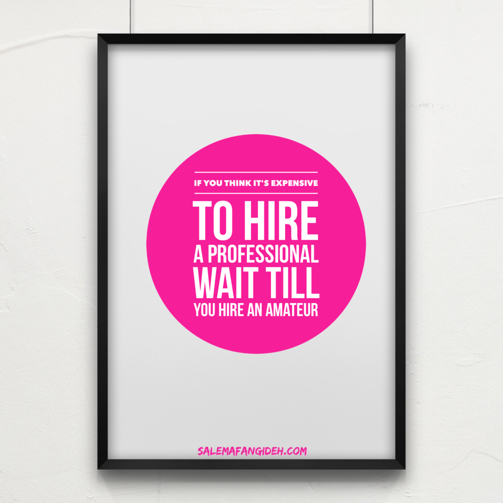 hire professional not amateur