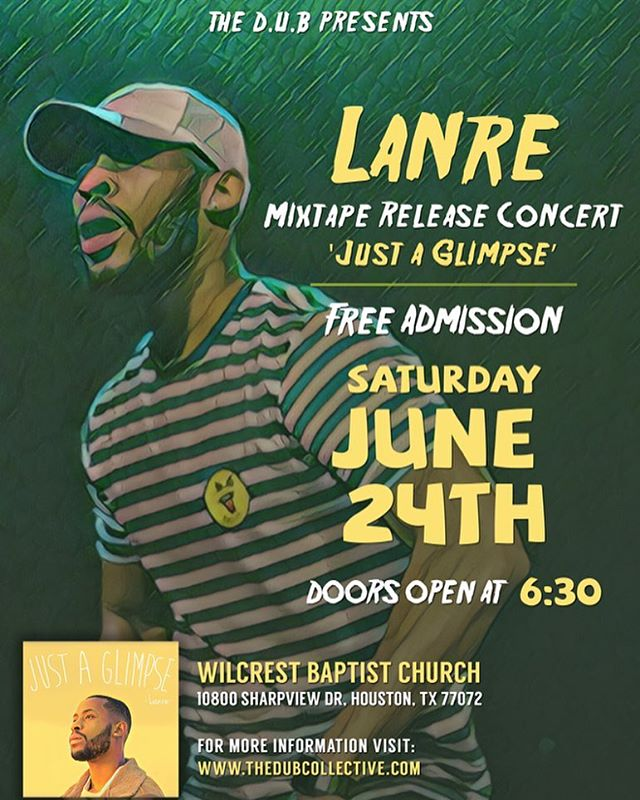 Mark your calendars!! @lanredub will be having his mixtape release party June 24th!! Come be a part of it, info on flyer!  #JustAGlimpse #Lanre #DUB #FreeAdmission #CHH #Diverse #Unified #Body
