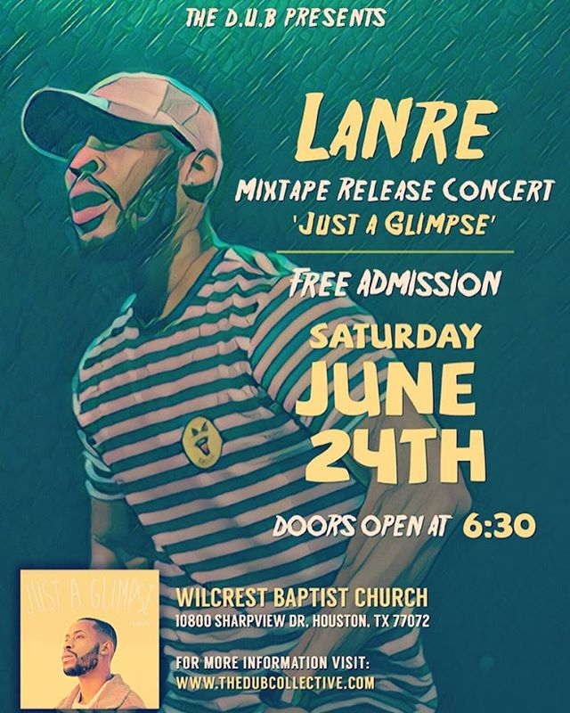 Don't forget this Saturday!! Come support @lanredub in his mixtape release party & enjoy hearing the gospel through spoken word and hip hop! #JustAGlimpse #DUB #CHH #FreeAdmission #SpokenWord #Poetry #Htown #Houston #Diverse #Unified #Body #HipHop