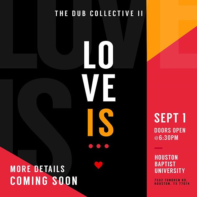 Mark Your Calendars for Sept 1st!! Guest Lineup & Ticket info coming real soon. You won't want to miss this one...#TheDubCollective #loveis  #HBU #SpokenWord #ChristianHipHop #ChristianArt #Worship #Diverse #Unified #Body #Houston #Poetry #Htown #houstonpoetry #TheDUB