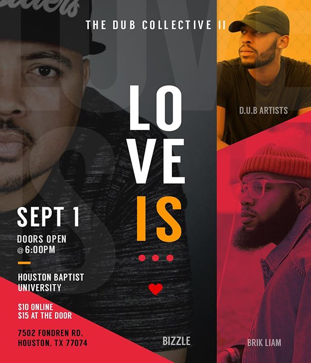 #TheDubCollective is back!! We got Bizzle, Brik Liam, John Montgomery, Ryan Kennedy, DUB Artist and more!! You don't want to miss this one! Ticket info on Website!! #LoveIs #DUB #Diverse #Unified #Body #CHH #Poetry #SpokenWord #ChristianRap #Art #Htown #houstontx #houstonpoetry @ryankennedyband @bizzle @brik.liam @johnquintin @lanredub @i.am.the.story