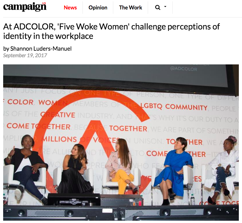 https://www.campaignlive.com/article/adcolor-five-woke-women-challenge-perceptions-identity-workplace/1445006