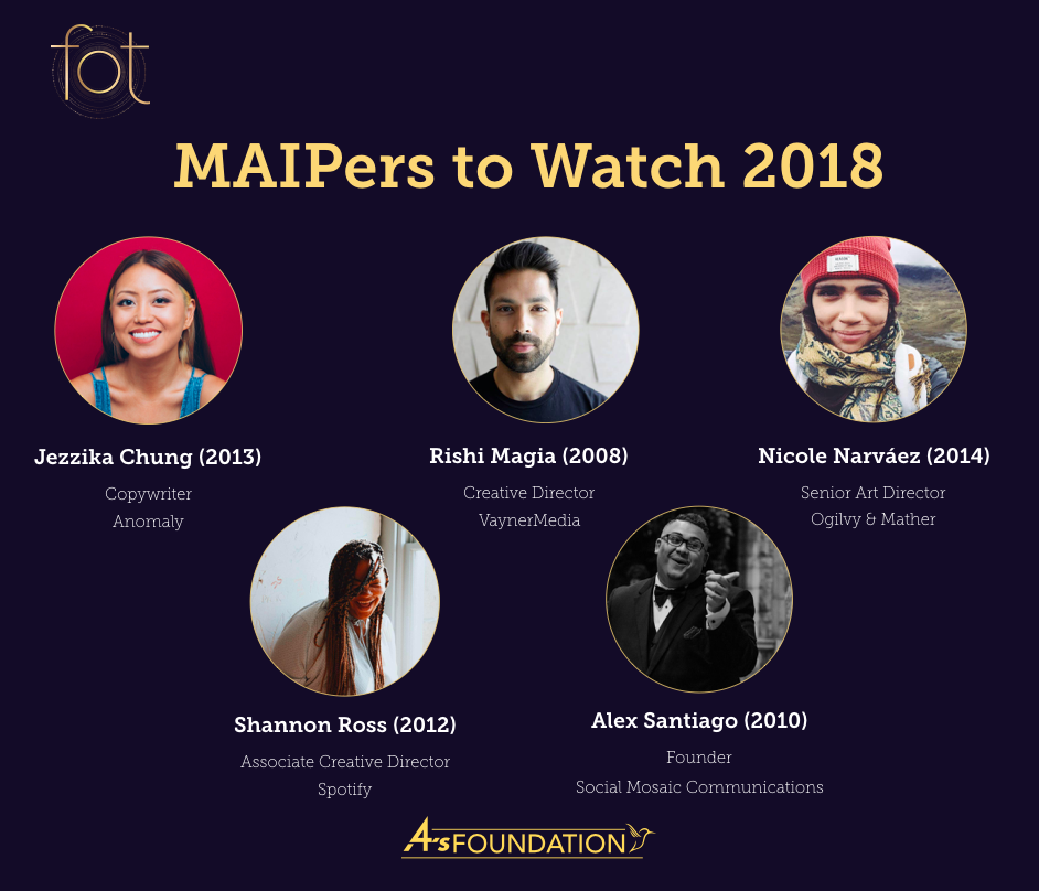 In August 2018, Jezz was inducted into the 4A's Society of Excellence as a MAIPer to Watch 2018.