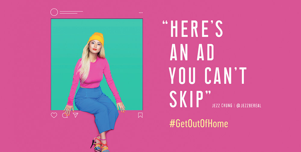 Selected as one of a select few advertising influencers to be featured in Publicis and OAAA's #GetOutOfHome campaign. The campaign, which highlights creative uses of outdoor and digital spaces, will run nationally in 30 markets throughout Fall 2018.