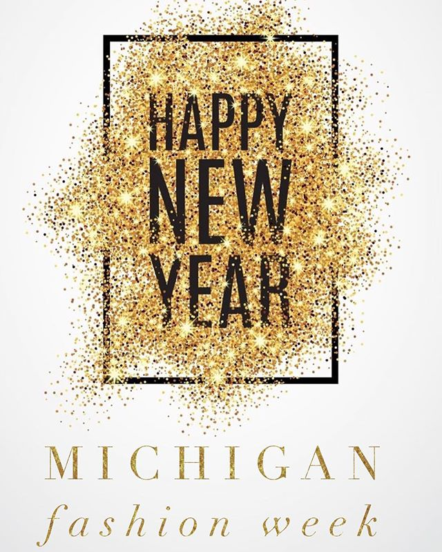 We are so EXCITED for 2017! We have TONS in stored for you! Let's dream big, and enjoy this new fresh start!!! #HappyNewYear!  from your friends over at Michigan Fashion Week