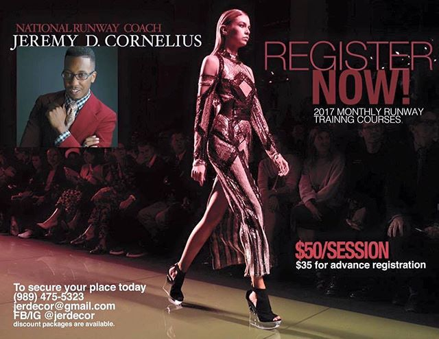 Register now for the monthly runway sessions held by International Runway Model Coach Jeremy D. Cornelius. Early registration discounted to $35 prior to 5pm today. Ages 5-Adult. First session today, Saturday January 14, 2017 from 5:30pm-7pm (Ages 5-14 w/ $35 registration) and 7pm-9pm (Ages 15-adult with $50 registration at the door). Buckham Art Gallery 134 1/2 W Second St. downtown Flint, MI. Email jerdecor@gmail.com or call (989) 475-5323 for registration. #Jerdecor #jeremydcornelius #nationalmodelcoach #fashion #registertoday #repost  #runway #modelcoach #malemodels #kidmodels #femalemodels #registertoday #michiganmodels #flintfashion #modelworkshop