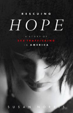Rescuing Hope, Susan Norris