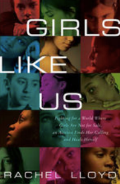 Girls Like Us, Rachel Lloyd