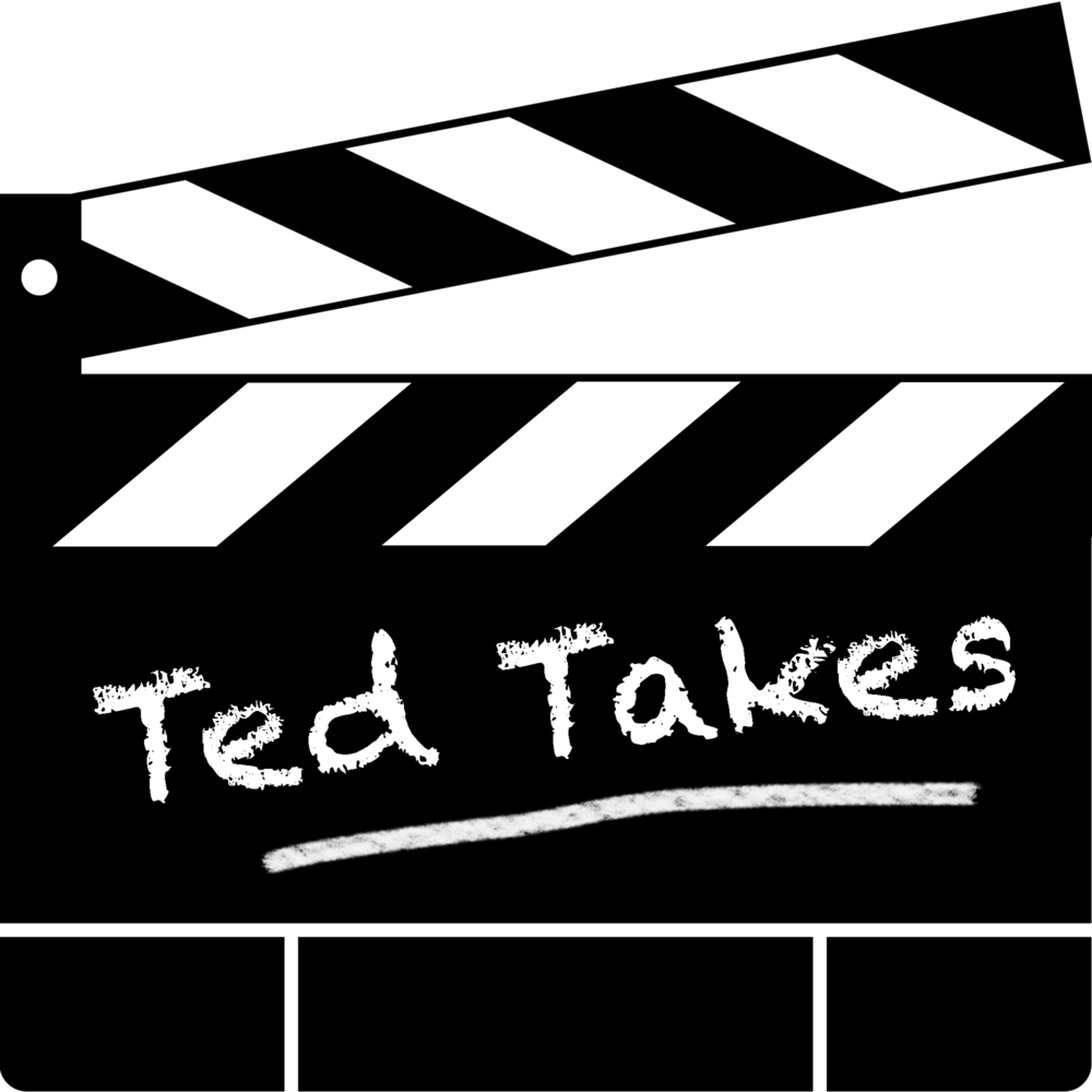 Ted Takes | Movie Reviews, Previews & Trailers