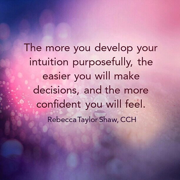Intuition gives you the edge in life and in business