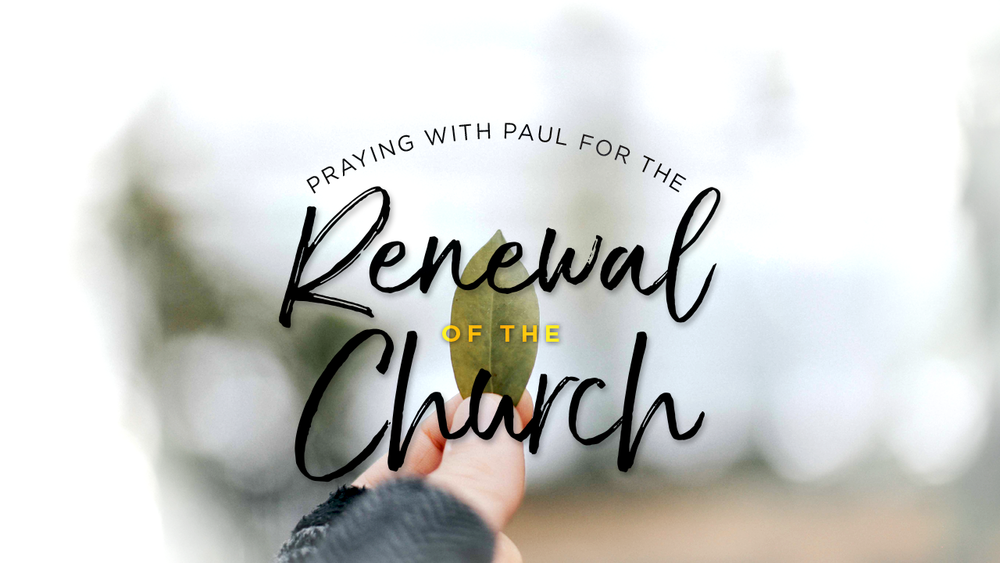 Praying with Paul for Renewal of the Church.png