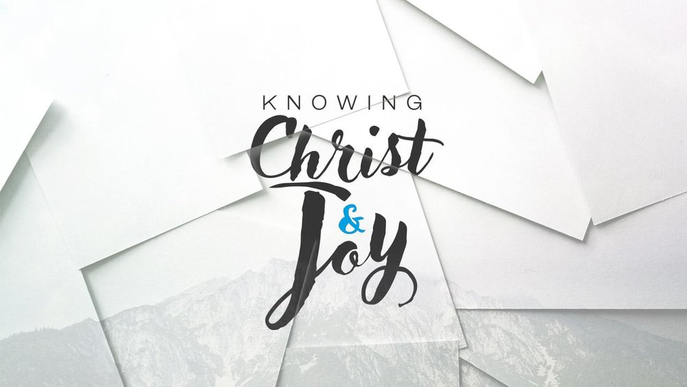 Knowing Christ, Knowing Joy.jpg