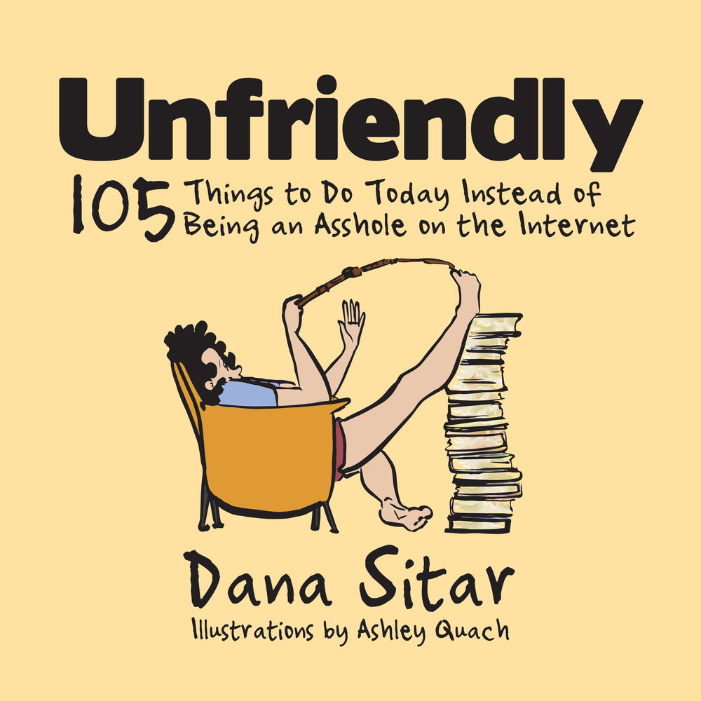 "Dana Sitar's ""Unfriendly"" comes out June 9 from 312 Publishing & Design."