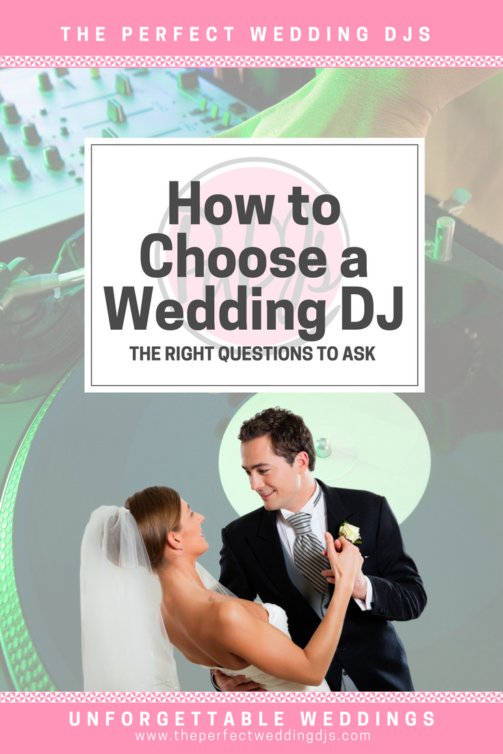 The Perfect Wedding DJs - Finding a DJ