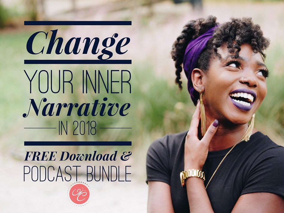Change Your Inner Narrative Downloadable & Podcast Bundle