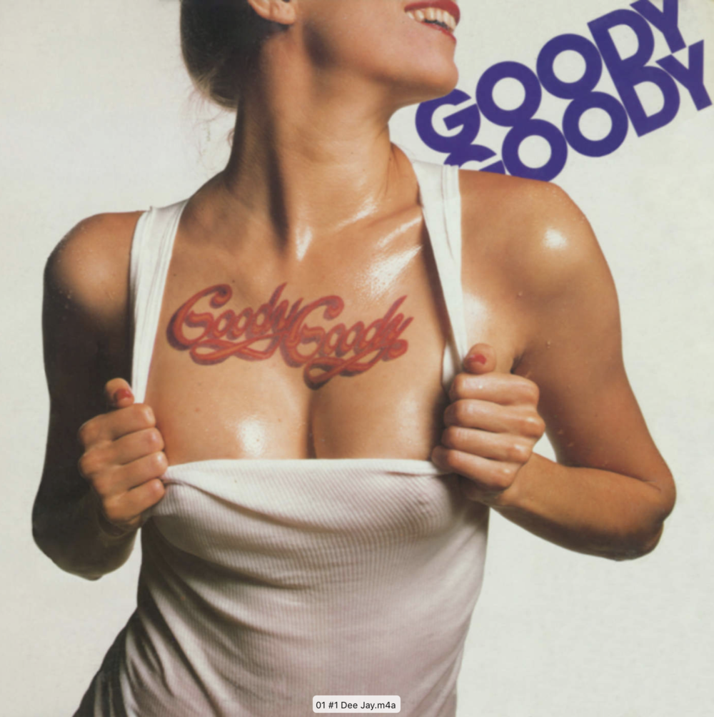 This was the front of Goody Goody's LP 'Number One Dee Jay' on Atlantic Records. It's sung by Denise Montana .