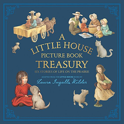 Little House on the Prairie Treasury - I grew up on these books so this one has a soft spot in my heart. The classic shortened versions of little house tales.