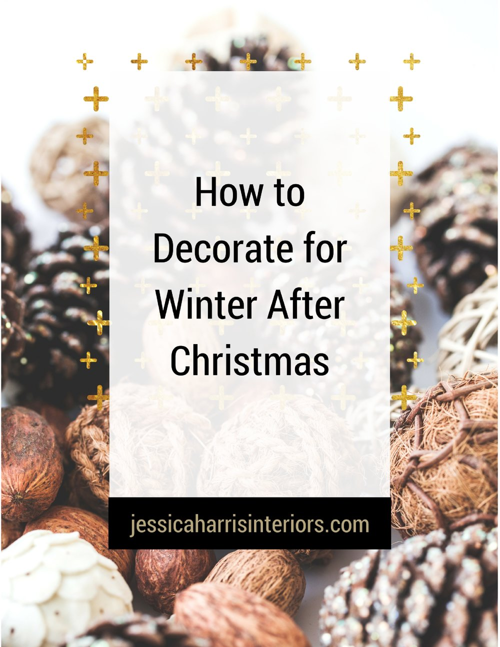 How to Decorate for Winter After Christmas