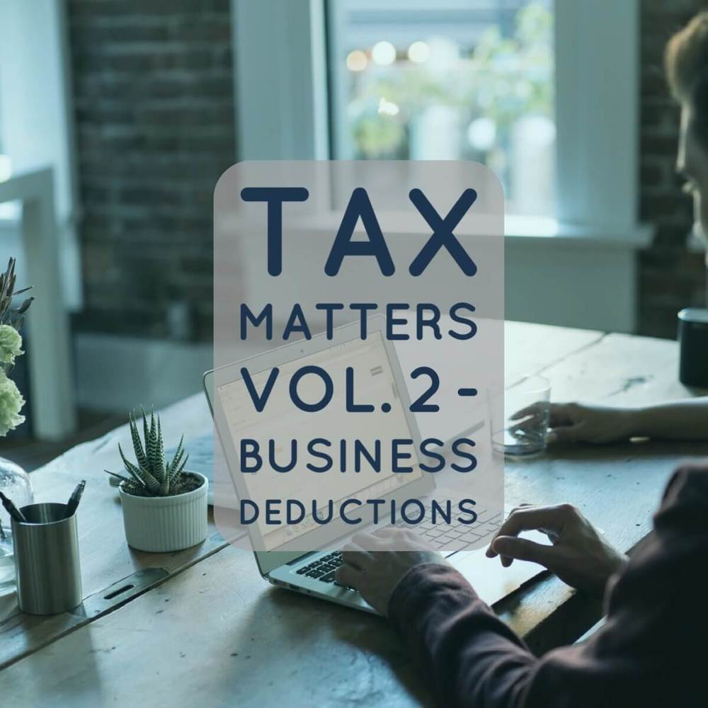 Tax Matters Vol. 2 - Business Deductions