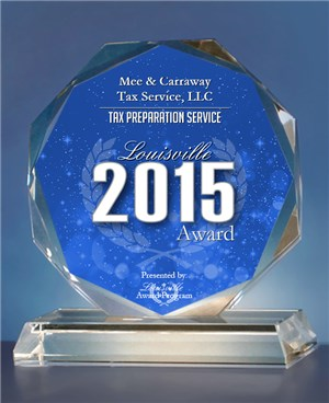 Recipient of the 2015 Louisville Award for best tax preparation service.