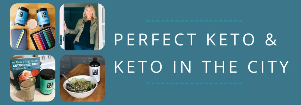perfect keto keto in the city