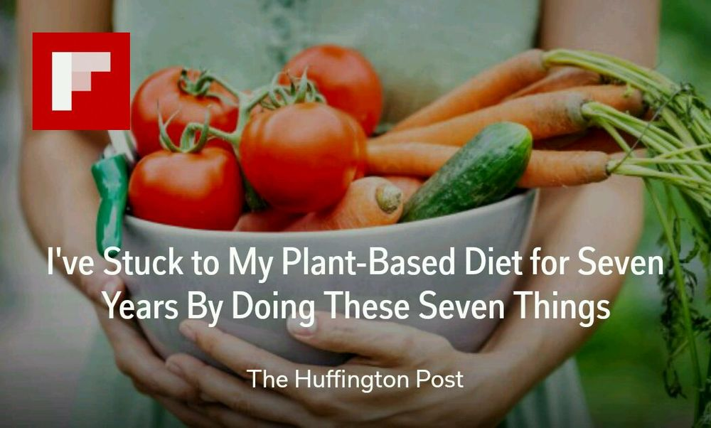 http://www.huffingtonpost.com/talia-pollock/ive-stuck-to-my-plant-based-diet-for-seven-years-by-doing-these-seven-things_b_8810864.html